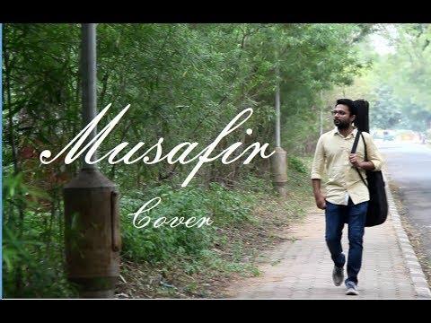 Musafir Cover | Jagga Jasoos | Vishal Solanki