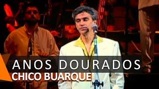 Chico Buarque e Caetano Veloso: Anos Dourados (DVD Anos Dourados)