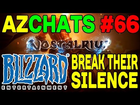 AZCHATS #66: Blizzard Break Their Silence on Nostalrius !!