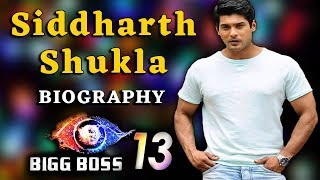 जानिए कौन है Siddharth Shukla | Biography & Life Story | BIGG BOSS Updates