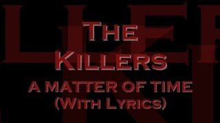 the killers a matter of time with lyrics
