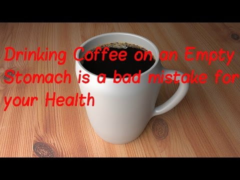 Drinking Coffee on an Empty Stomach is a bad mistake for your Health - YouTube