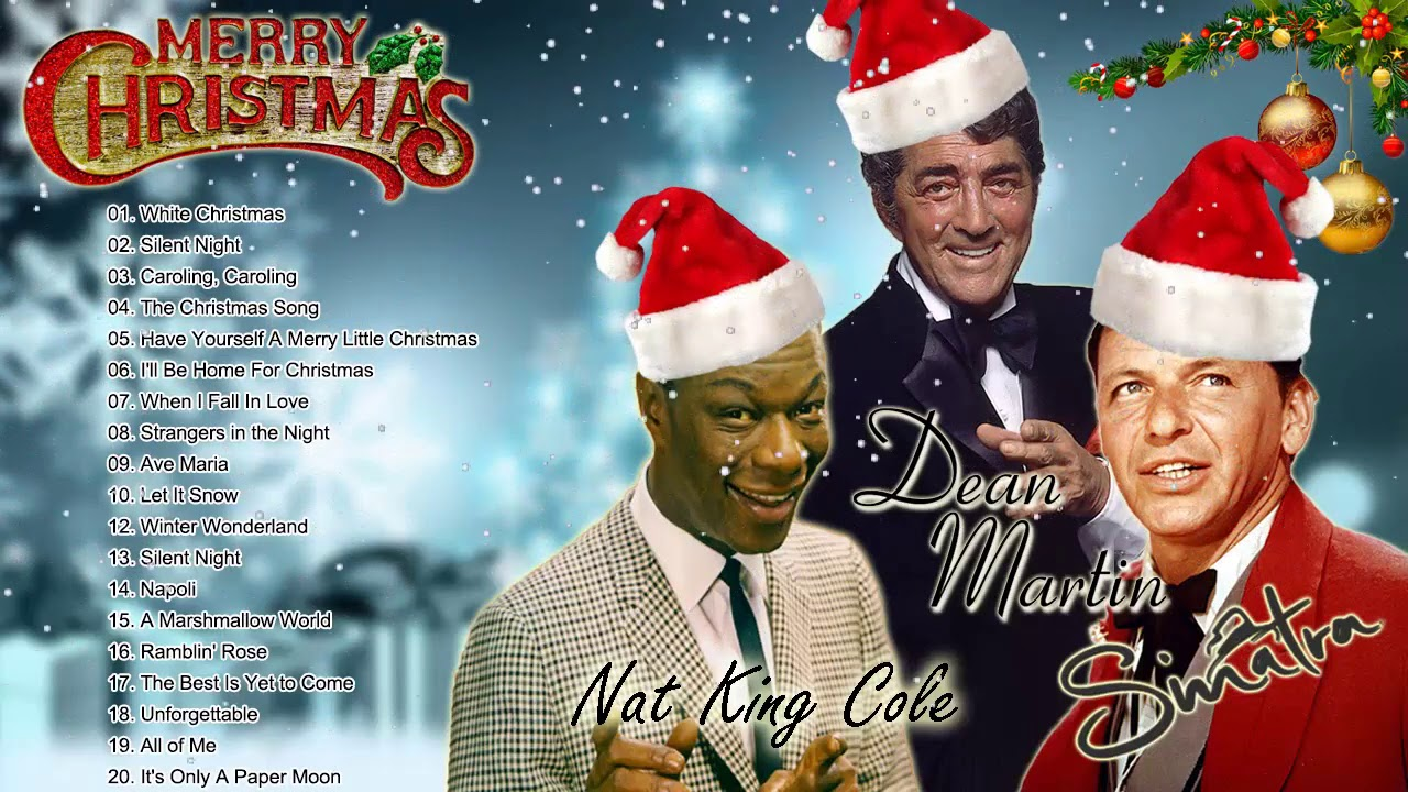 Frank Sinatra Nat King Cole Dean Martin Christmas Songs Best Old Christmas Music 2021 Youtube