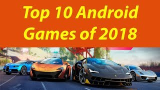 Top 10 Android Games 2018- Best Games