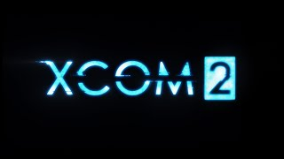 """Official XCOM 2 Announcement Trailer - """"Moment of Truth"""""""