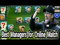 Best Managers for Online Match in PES 2019 MOBILE