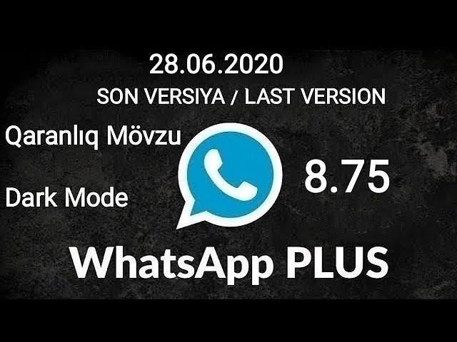 Whatsapp Plus 8 75 Yeni Versiya 2020 Qaranliq Movzu Gbwhatsapp Pro 8 75 Ogwhatsapp Pro 8 75 Youtube