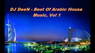Best Of Arabic House Music, Vol. 1 (DJ DeeN pres. Arabic House Mix)