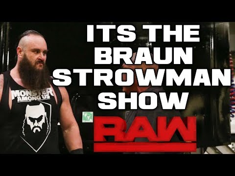 WWE Raw 1/15/18 Full Show Review & Results: BRAUN STROWMAN FIRED THEN DESTROYS MONDAY NIGHT RAW