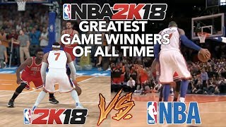 GREATEST NBA GAME WINNERS OF ALL TIME RECREATED IN NBA 2K18