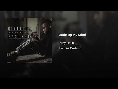 Talley Of 300 - Made Up My Mind [Official Audio]