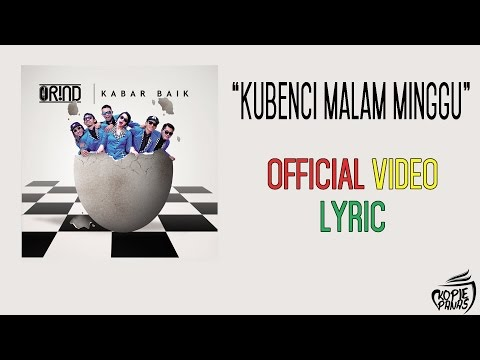 ORIND - KUBENCI MALAM MINGGU (OFFICIAL VIDEO LYRIC)