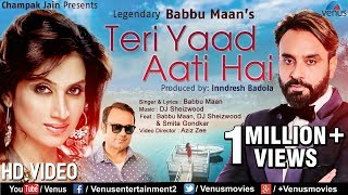 Babbu Maan -Teri Yaad Aati Hai | Smita Gondkar | DJ Sheizwood | Latest Bollywood Romantic Songs 2018