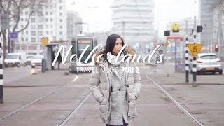 Netherlands Travel Vlog | Part 2 ✈ (Rotterdam)
