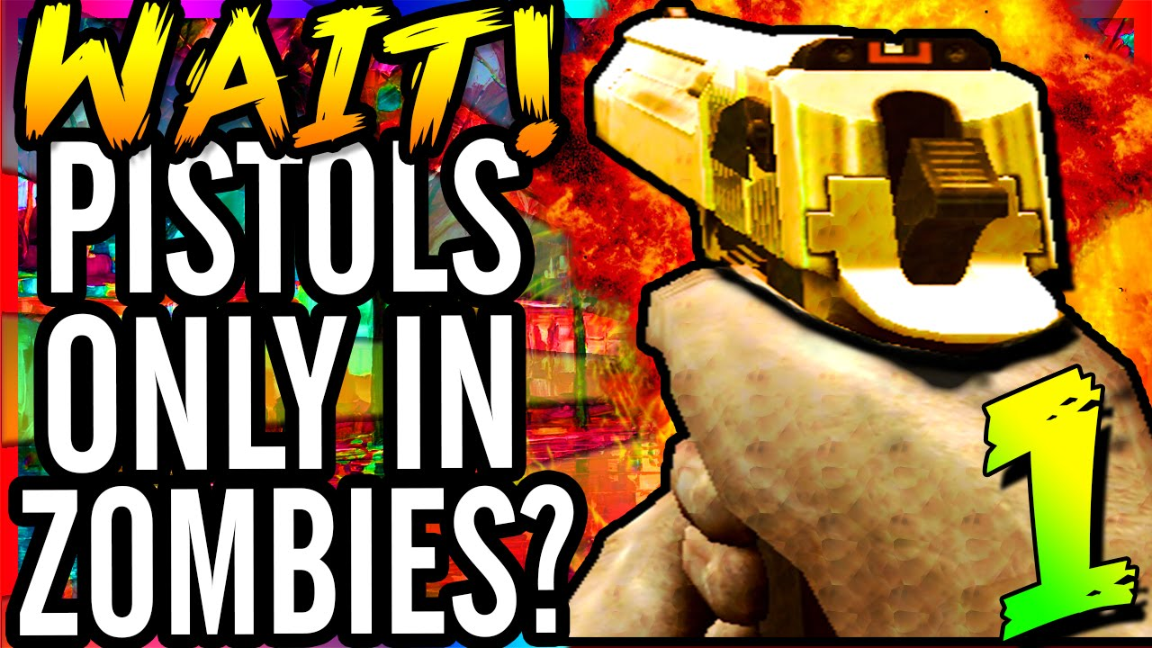 TF IS THIS? PISTOLS ONLY?! - Call of Duty WaW Defense Modded Pistols Only  Custom Zombies Map #1