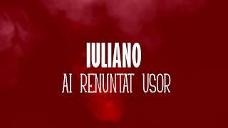 IULIANO - AI RENUNTAT USOR (Videoclip Oficial)