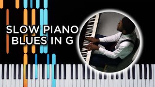 Slow piano Blues in G - Blues Piano Tutorial
