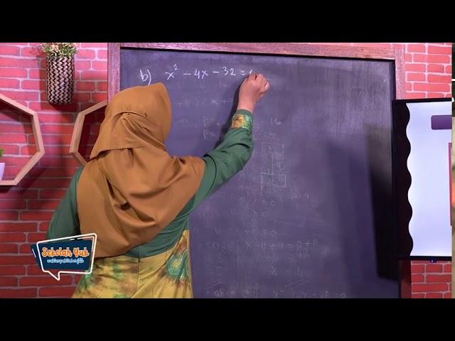 Sekolah Yuk SMP Kelas 9 Eps. 4 Persamaan & Fungsi Kuadrat  - Matematika