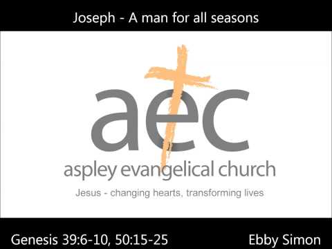 Joseph - a man for all seasons