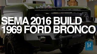 2016 SEMA Build: RMD Garage's 1969 Ford Bronco