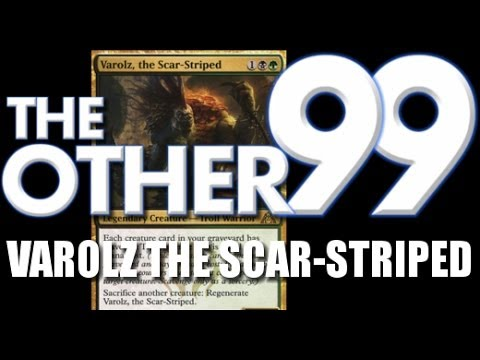 The Other 99, Ep. 57: Varolz the Scar-Striped
