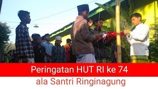 Peringatan HUT RI ke 74 ala Santri Ringinagung