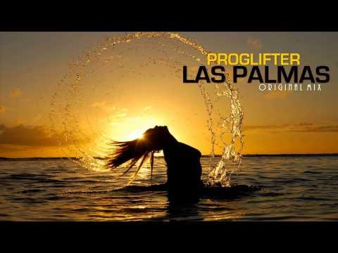 Proglifter - Las Palmas (Original Mix)