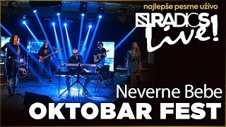 Neverne Bebe - Oktobar fest RADIO S LIVE