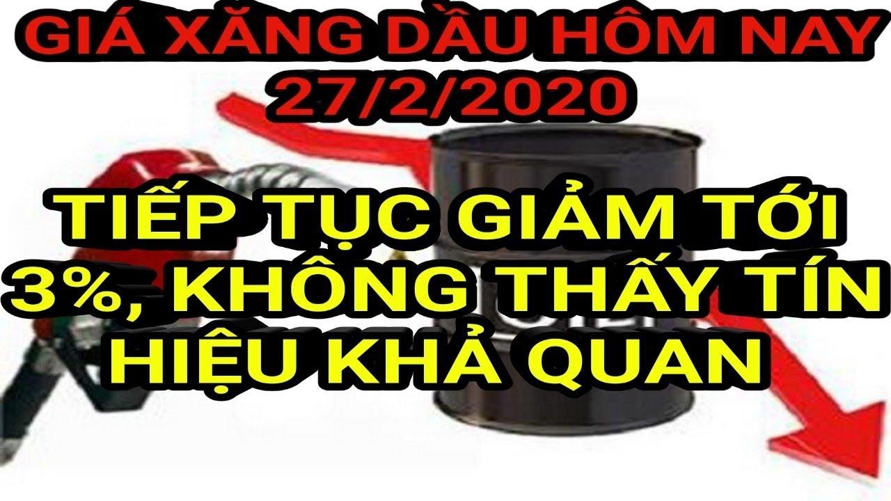 Giá xăng dầu hôm nay ngày 27 tháng 2 năm 2020 || giá xăng ngày 27/2