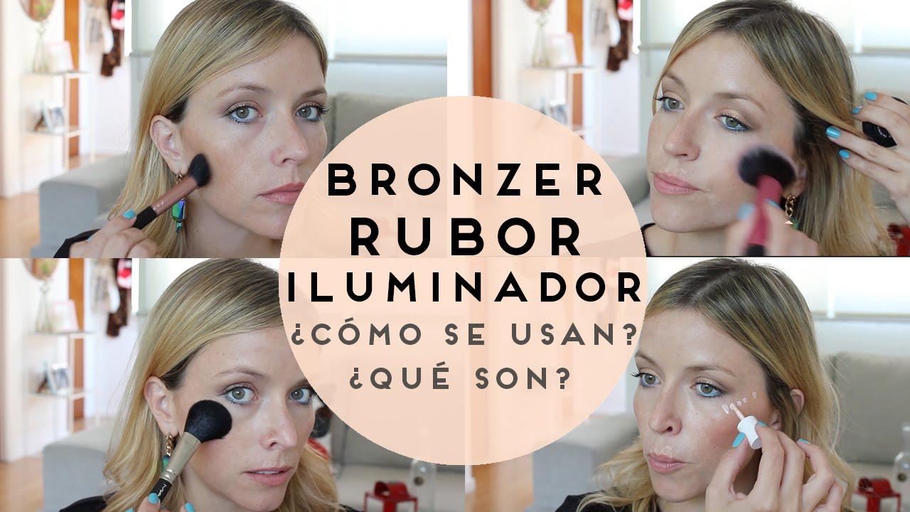 BRONZER + RUBOR + ILUMINADOR ¿Qué son y cómo se usan? - YouTube