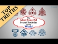 Most Powerful Secret Societies In The World (Part 1)