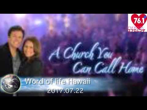 Word of life Hawaii@17/07/22