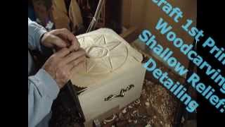 Woodcarving 4 Relief Detailing Lesson