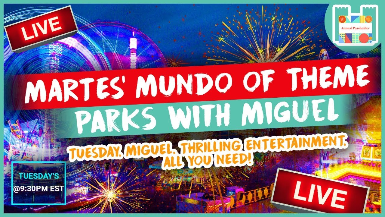 My Return to YouTube, Livestream! I'M BACK! | Martes' Mundo of Theme Parks w/ Miguel! | Ep.17