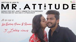 Mr.Attitude Telugu Short Film 2018 || English Subtitles || A Film By Jasti Vineeth Chowdary