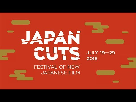JAPAN CUTS 2018 | Festival Of New Japanese Film