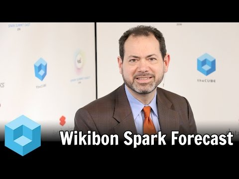 Wikibon Spark Forecast – Spark Summit East 2016 – #SparkSummit – theCUBE