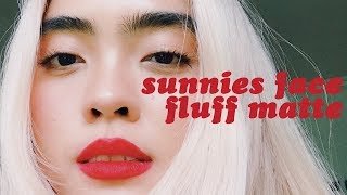 are the sunnies face fluffmatte worth the hype?