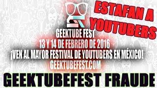 #GEEKTUBEFEST ESTAFA A YOUTUBERS ESPAÑOLES |DALASREVIEW,APIXELADOS,THEGREFG|