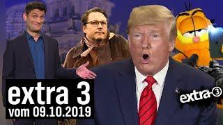 Extra 3 vom 09.10.2019