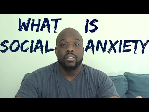 What is Social Anxiety?