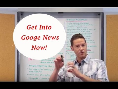 Get Into Google News, Learn Google News SEO Now