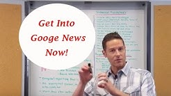 Get Into Google News, Learn Google News SEO Now