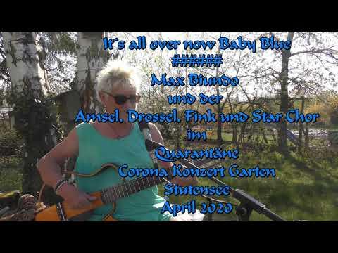 it´s-all-over-now-baby-blue-######-max-biundo-und-der-amsel,-drossel,-fink-und-star-chor