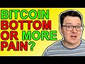 Bitcoin Bottom In Now Or More Crypto Pain Coming?