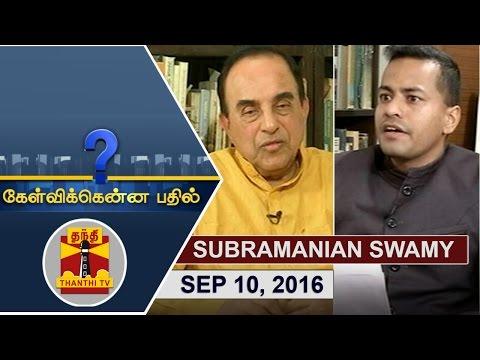 (10/09/2016) Kelvikkenna Bathil : Exclusive Interview with Subramanian Swamy | Thanthi TV