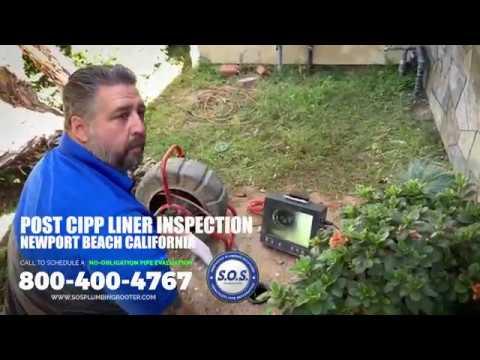 SOS Post CIPP Pipe Liner Inspection in Newport Beach CA