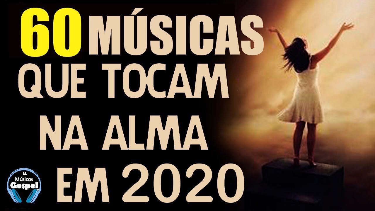 Louvores E Adoração 2020 As Melhores Músicas Gospel Mais Tocadas 2020 Top Melhores Hinos Gospel Youtube