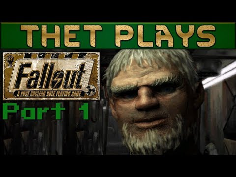 Thet Plays Fallout: A Post Nuclear RPG Part 1: Leaving Vault 13