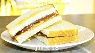Peanut Butter And Nutella Sandwich Challenge!
